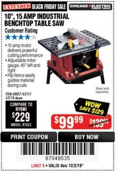 "Harbor Freight Coupon 10"", 15 AMP BENCHTOP TABLE SAW Lot No. 45804/63117/64459/63118 Expired: 12/2/18 - $99.99"