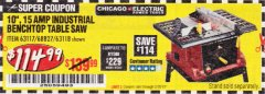"Harbor Freight Coupon 10"", 15 AMP BENCHTOP TABLE SAW Lot No. 45804/63117/64459/63118 Expired: 2/28/19 - $114.99"