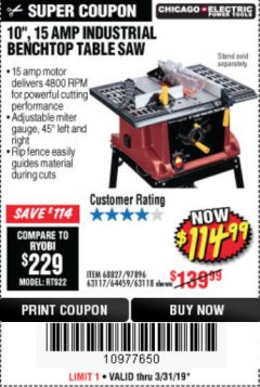 "Harbor Freight Coupon 10"", 15 AMP BENCHTOP TABLE SAW Lot No. 45804/63117/64459/63118 Expired: 3/31/19 - $114.99"