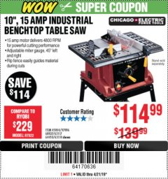 "Harbor Freight Coupon 10"", 15 AMP BENCHTOP TABLE SAW Lot No. 45804/63117/64459/63118 Expired: 4/21/19 - $114.99"