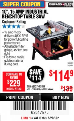 "Harbor Freight Coupon 10"", 15 AMP BENCHTOP TABLE SAW Lot No. 45804/63117/64459/63118 Expired: 5/20/19 - $114.99"