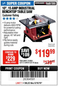 "Harbor Freight Coupon 10"", 15 AMP BENCHTOP TABLE SAW Lot No. 45804/63117/64459/63118 Expired: 6/16/19 - $119.99"