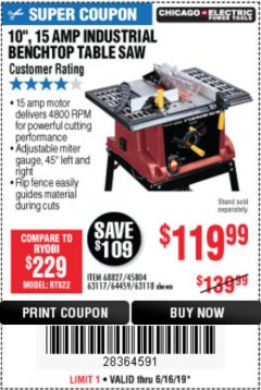 "Harbor Freight Coupon 10"", 15 AMP BENCHTOP TABLE SAW Lot No. 45804/63117/64459/63118 Expired: 6/30/19 - $119.99"