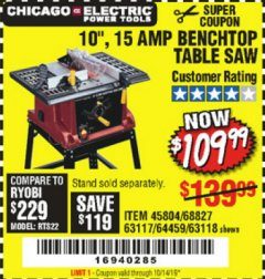 "Harbor Freight Coupon 10"", 15 AMP BENCHTOP TABLE SAW Lot No. 45804/63117/64459/63118 Expired: 10/14/19 - $109.99"