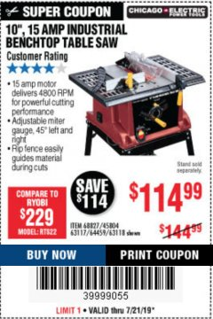 "Harbor Freight Coupon 10"", 15 AMP BENCHTOP TABLE SAW Lot No. 45804/63117/64459/63118 Expired: 7/21/19 - $114.99"