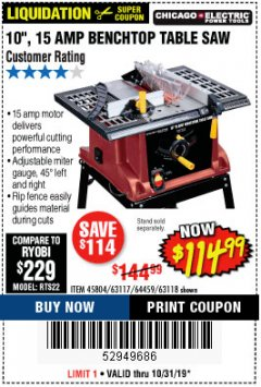 "Harbor Freight Coupon 10"", 15 AMP BENCHTOP TABLE SAW Lot No. 45804/63117/64459/63118 Expired: 10/31/19 - $114.99"