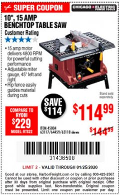 "Harbor Freight Coupon 10"", 15 AMP BENCHTOP TABLE SAW Lot No. 45804/63117/64459/63118 Expired: 1/25/20 - $114.99"
