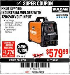 Harbor Freight Coupon VULCAN PROTIG 165 WELDER WITH 120/240 VOLT INPUT Lot No. 63618 Expired: 2/24/19 - $579.99