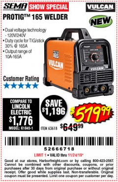 Harbor Freight Coupon VULCAN PROTIG 165 WELDER WITH 120/240 VOLT INPUT Lot No. 63618 Expired: 11/24/19 - $579.99
