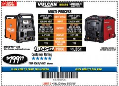 Harbor Freight Coupon VULCAN OMNIPRO 220 MULTIPROCESS WELDER WITH 120/240 VOLT INPUT Lot No. 63621/80678 Expired: 6/17/18 - $799.99