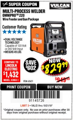 Harbor Freight Coupon VULCAN OMNIPRO 220 MULTIPROCESS WELDER WITH 120/240 VOLT INPUT Lot No. 63621/80678 Expired: 10/21/18 - $829.99
