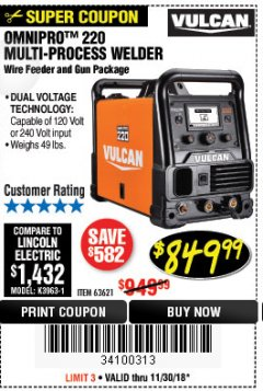 Harbor Freight Coupon VULCAN OMNIPRO 220 MULTIPROCESS WELDER WITH 120/240 VOLT INPUT Lot No. 63621/80678 Expired: 11/30/18 - $849.99