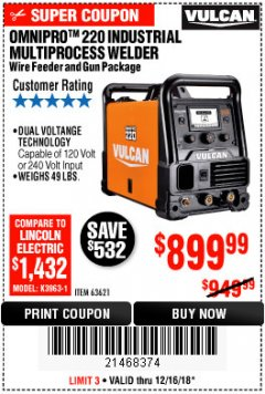 Harbor Freight Coupon VULCAN OMNIPRO 220 MULTIPROCESS WELDER WITH 120/240 VOLT INPUT Lot No. 63621/80678 Expired: 12/16/18 - $899.99