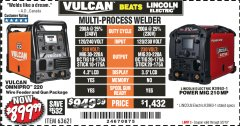 Harbor Freight Coupon VULCAN OMNIPRO 220 MULTIPROCESS WELDER WITH 120/240 VOLT INPUT Lot No. 63621/80678 Expired: 3/2/19 - $899.99