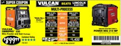 Harbor Freight Coupon VULCAN OMNIPRO 220 MULTIPROCESS WELDER WITH 120/240 VOLT INPUT Lot No. 63621/80678 Expired: 2/24/19 - $899.99