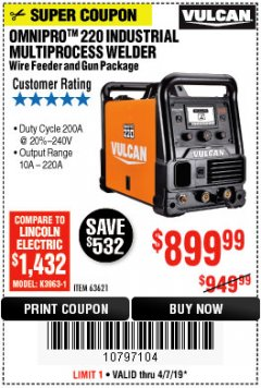 Harbor Freight Coupon VULCAN OMNIPRO 220 MULTIPROCESS WELDER WITH 120/240 VOLT INPUT Lot No. 63621/80678 Expired: 4/7/19 - $899.99