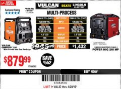 Harbor Freight Coupon VULCAN OMNIPRO 220 MULTIPROCESS WELDER WITH 120/240 VOLT INPUT Lot No. 63621/80678 Expired: 4/28/19 - $879
