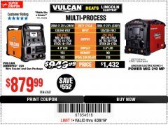 Harbor Freight Coupon VULCAN OMNIPRO 220 MULTIPROCESS WELDER WITH 120/240 VOLT INPUT Lot No. 63621/80678 Expired: 4/28/19 - $879.99