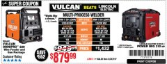 Harbor Freight Coupon VULCAN OMNIPRO 220 MULTIPROCESS WELDER WITH 120/240 VOLT INPUT Lot No. 63621/80678 EXPIRES: 5/26/19 - $879.99