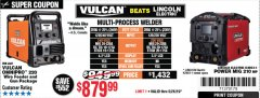 Harbor Freight Coupon VULCAN OMNIPRO 220 MULTIPROCESS WELDER WITH 120/240 VOLT INPUT Lot No. 63621/80678 Expired: 5/26/19 - $879.99
