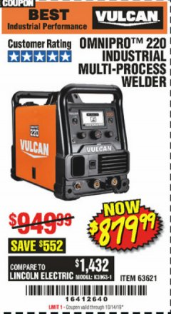 Harbor Freight Coupon VULCAN OMNIPRO 220 MULTIPROCESS WELDER WITH 120/240 VOLT INPUT Lot No. 63621/80678 Expired: 10/14/19 - $879.99