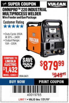 Harbor Freight Coupon VULCAN OMNIPRO 220 MULTIPROCESS WELDER WITH 120/240 VOLT INPUT Lot No. 63621/80678 Expired: 7/21/19 - $879.99