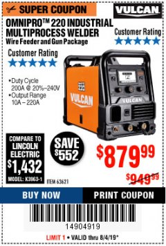 Harbor Freight Coupon VULCAN OMNIPRO 220 MULTIPROCESS WELDER WITH 120/240 VOLT INPUT Lot No. 63621/80678 Expired: 8/4/19 - $879.99