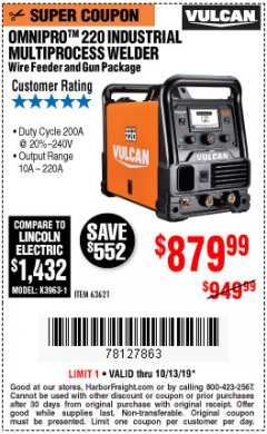 Harbor Freight Coupon VULCAN OMNIPRO 220 MULTIPROCESS WELDER WITH 120/240 VOLT INPUT Lot No. 63621/80678 Expired: 9/13/19 - $879.99