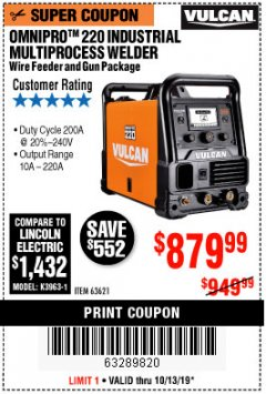 Harbor Freight Coupon VULCAN OMNIPRO 220 MULTIPROCESS WELDER WITH 120/240 VOLT INPUT Lot No. 63621/80678 Expired: 10/13/19 - $879.99