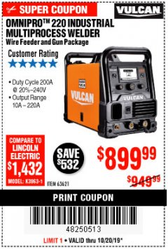 Harbor Freight Coupon VULCAN OMNIPRO 220 MULTIPROCESS WELDER WITH 120/240 VOLT INPUT Lot No. 63621/80678 Expired: 10/20/19 - $899.99