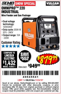 Harbor Freight Coupon VULCAN OMNIPRO 220 MULTIPROCESS WELDER WITH 120/240 VOLT INPUT Lot No. 63621/80678 Expired: 11/24/19 - $879.99