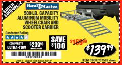 Harbor Freight Coupon 500 LB. CAPACITY ALUMINUM MOBILITY WHEELCHAIR AND SCOOTER CARRIER Lot No. 67599/69687 Expired: 6/2/18 - $139.99