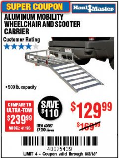 Harbor Freight Coupon 500 LB. CAPACITY ALUMINUM MOBILITY WHEELCHAIR AND SCOOTER CARRIER Lot No. 67599/69687 Expired: 9/3/18 - $129.99