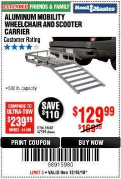 Harbor Freight Coupon 500 LB. CAPACITY ALUMINUM MOBILITY WHEELCHAIR AND SCOOTER CARRIER Lot No. 67599/69687 Expired: 12/16/18 - $129.99