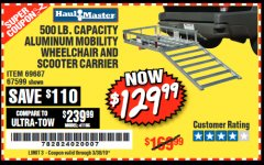 Harbor Freight Coupon 500 LB. CAPACITY ALUMINUM MOBILITY WHEELCHAIR AND SCOOTER CARRIER Lot No. 67599/69687 Expired: 3/30/19 - $129.99