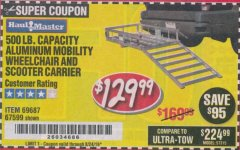 Harbor Freight Coupon 500 LB. CAPACITY ALUMINUM MOBILITY WHEELCHAIR AND SCOOTER CARRIER Lot No. 67599/69687 Expired: 8/24/19 - $129.99