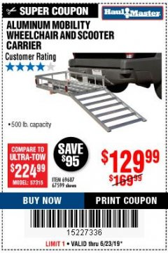Harbor Freight Coupon 500 LB. CAPACITY ALUMINUM MOBILITY WHEELCHAIR AND SCOOTER CARRIER Lot No. 67599/69687 Expired: 6/23/19 - $129.99