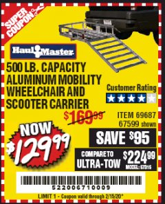 Harbor Freight Coupon 500 LB. CAPACITY ALUMINUM MOBILITY WHEELCHAIR AND SCOOTER CARRIER Lot No. 67599/69687 Valid Thru: 2/15/20 - $129.99