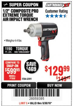 "Harbor Freight Coupon 1/2"" COMPOSITE PRO EXTREME TORQUE AIR IMPACT WRENCH Lot No. 62891 Expired: 9/30/18 - $129.99"