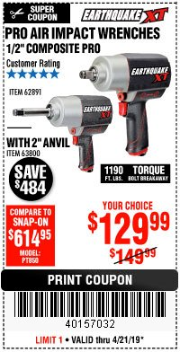 "Harbor Freight Coupon 1/2"" COMPOSITE PRO EXTREME TORQUE AIR IMPACT WRENCH Lot No. 62891 Expired: 4/21/19 - $129.99"