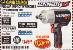 "Harbor Freight Coupon 1/2"" COMPOSITE PRO EXTREME TORQUE AIR IMPACT WRENCH Lot No. 62891 Expired: 7/31/19 - $124.99"