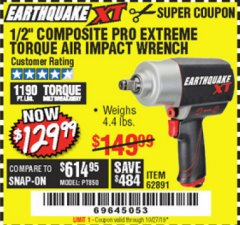 "Harbor Freight Coupon 1/2"" COMPOSITE PRO EXTREME TORQUE AIR IMPACT WRENCH Lot No. 62891 Expired: 10/27/19 - $129.99"