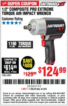 "Harbor Freight Coupon 1/2"" COMPOSITE PRO EXTREME TORQUE AIR IMPACT WRENCH Lot No. 62891 Expired: 4/1/20 - $124.99"