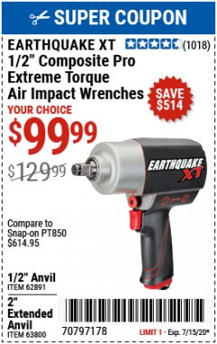 "Harbor Freight Coupon 1/2"" COMPOSITE PRO EXTREME TORQUE AIR IMPACT WRENCH Lot No. 62891 Expired: 7/15/20 - $99.99"