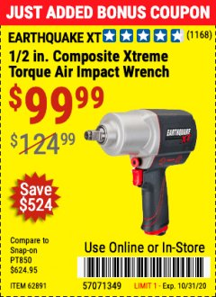 "Harbor Freight Coupon 1/2"" COMPOSITE PRO EXTREME TORQUE AIR IMPACT WRENCH Lot No. 62891 Expired: 10/31/20 - $99.99"