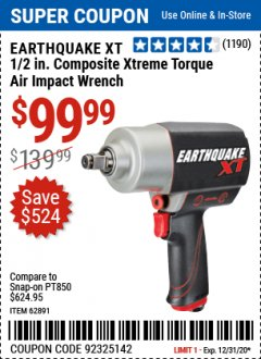 "Harbor Freight Coupon 1/2"" COMPOSITE PRO EXTREME TORQUE AIR IMPACT WRENCH Lot No. 62891 Expired: 12/31/20 - $99.99"