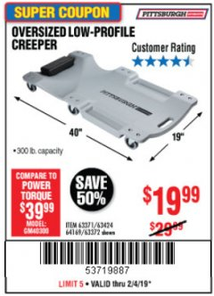 Harbor Freight Coupon OVERSIZED LOW-PROFILE CREEPER Lot No. 63371/63424/64169/63372 Expired: 2/4/19 - $19.99