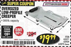 Harbor Freight Coupon OVERSIZED LOW-PROFILE CREEPER Lot No. 63371/63424/64169/63372 Expired: 4/30/19 - $19.99