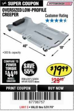 Harbor Freight Coupon OVERSIZED LOW-PROFILE CREEPER Lot No. 63371/63424/64169/63372 Expired: 5/31/19 - $19.99