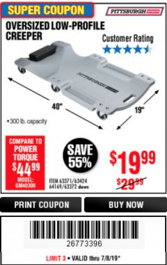 Harbor Freight Coupon OVERSIZED LOW-PROFILE CREEPER Lot No. 63371/63424/64169/63372 Expired: 7/7/19 - $19.99